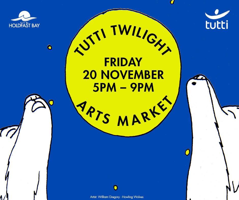 Tutti Twilight Arts Market Friday 20th Nov 5-9pm. wolves howl at moon